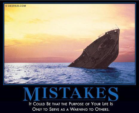 Mistakes demotivator courtesy of Despair-dot-com.jpg