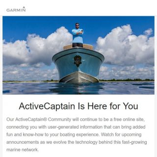 Garmin addresses ActiveCaptain's future in email, AC Community is coming to Navionics
